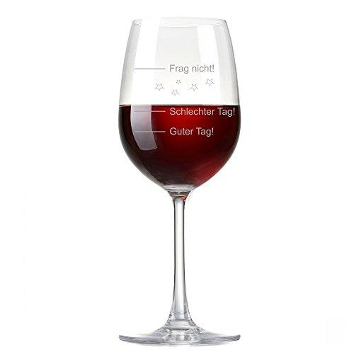 XL Weinglas 'Guter Tag!, Schlechter Tag! - Frag nicht!' 410ml von Rona | Premiumglas mit Laser-Gravur | Rotweinglas Weißweinglas | Harter Tag