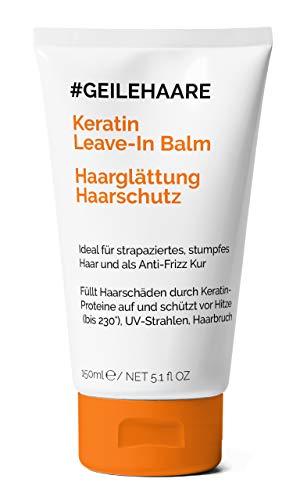 #GEILEHAARE Keratin Kur für Haarglättung & Hitzeschutz - Leave-In Balm - Anti-Frizz und Anti-Haarbruch - Glättet das Haar und schützt vor äußeren Einflüssen - Made in Germany - 150 ml