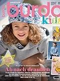 burda kids Nähmagazin: Schnittmuster für Kinder F/S, 2012, ideal geeignet für Anfänger und Näherfahrene, von burda style