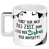 Sheepworld Wortheld-Tasse 45922, Kaffee-Tasse mit Spruch Zirkus, Porzellan, 45 cl, schwarz-weiß
