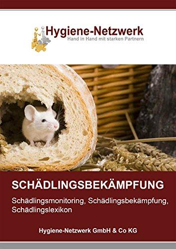 Schädlingsbekämpfung: Schädlingsmonitoring, Schädlingsbekämpfung, Schädlingslexikon (Hygiene Management Ratgeber)