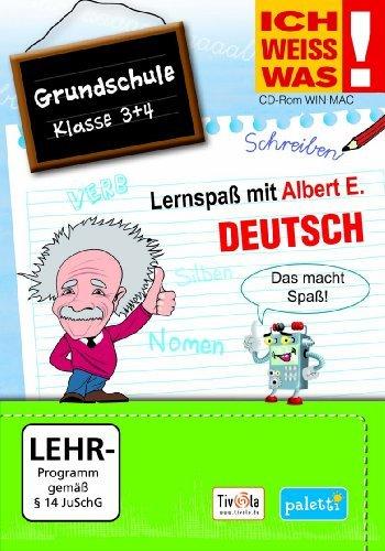 ICH WEISS WAS! Lernspaß mit Albert E.:Deutsch - Grundschule Klasse 3 + 4