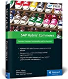 SAP Commerce Cloud: Commerce with SAP C/4HANA (SAP PRESS: englisch)