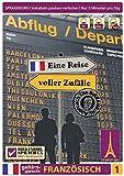 Birkenbihl Sprachen: Französisch gehirn-gerecht, Eine Reise voller Zufälle, Teil 1
