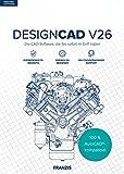 FRANZIS DesignCAD V26: Die CAD-Software, die Sie sofort im Griff haben. | Schnelle und professionelle 2D-CAD-Zeichnungen mit Windows|V26|3|-|Für Windows PC|Disc|Disc