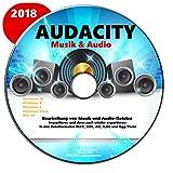 AUDACITY 2018 Bearbeitung von Musik und Audio-Dateien