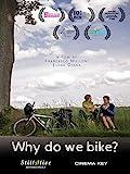 Why Do We Bike? [OV]