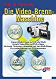 Die Video-Brenn-Maschine