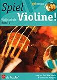 Spiel Violine!, m. 2 Audio-CDs