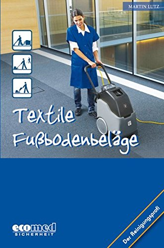 Textile Fußbodenbeläge (Der Reinigungsprofi)