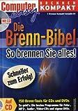 Die Brenn-Bibel, m. CD-ROM