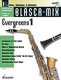 Bläser-Mix: Evergreens. Es-Instrumente (Alt-Saxophon, Bariton-Saxophon, Klarinette). Ausgabe mit CD.