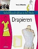 Schnittkonstruktion in der Mode: Drapieren