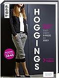 Hoggings: Jogginghosen - selbstgenähte It-Pieces aus Jersey. 20 Modelle in den Größen 34-46. Mit Online-Videos