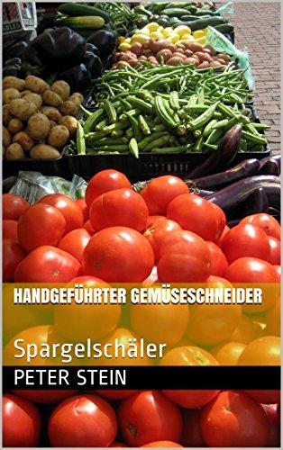 Handgeführter Gemüseschneider: Spargelschäler