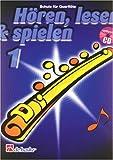 Hören, lesen & spielen, Schule für Querflöte, m. Audio-CD