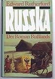 Russka - Der Roman Rußlands