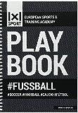 Das beliebte 1x1SPORT Playbook #FUSSBALL Din-A5   Spielfeldvorlagen & Trainingshilfen für Fußballtrainer (Ringbuch, Fußball-Übungs- und Taktikblock, Din-A5, 200 Seiten)